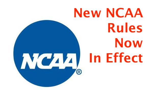 New NCAA Rules TakeEffect