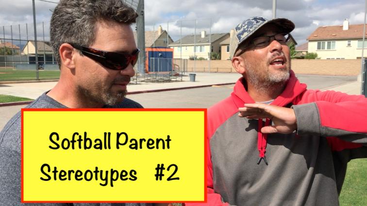 Softball Parent Stereotypes Pt.2